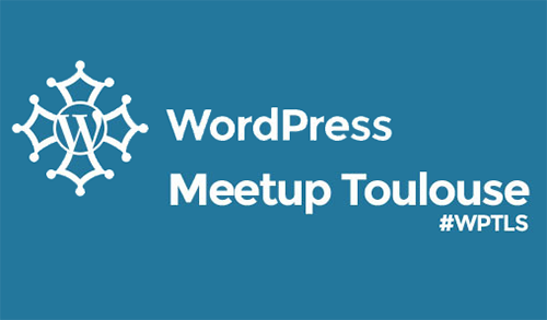 Wordpress Meetup Toulouse
