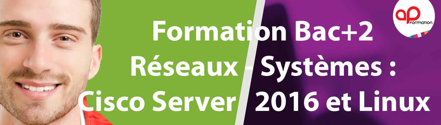 FORMATION GESTIONNAIRE SYSTEMES ET RESEAUX AP FORMATION