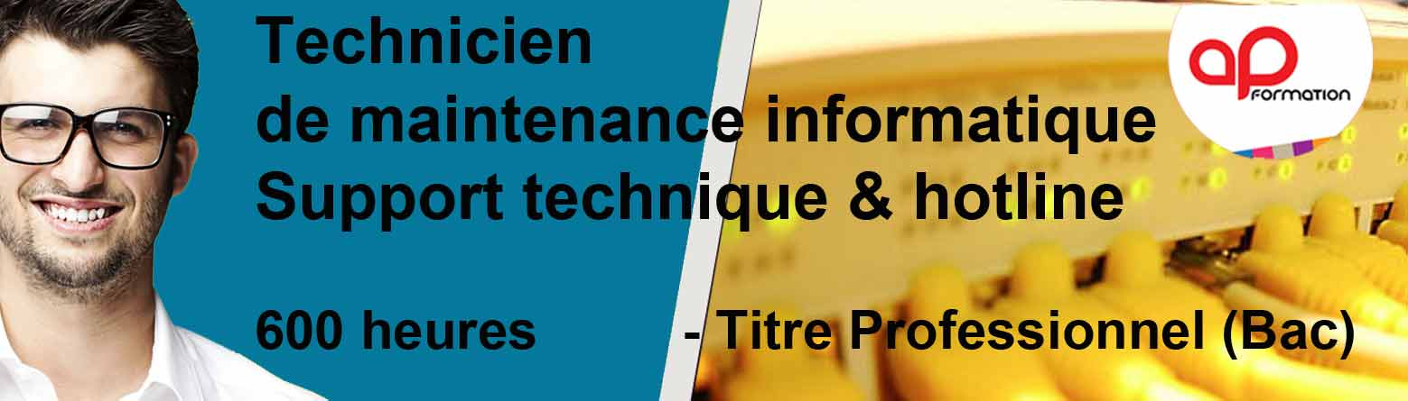 fORMATION TECHNICIEN DE MAINTENANCE INFORMATIQUE